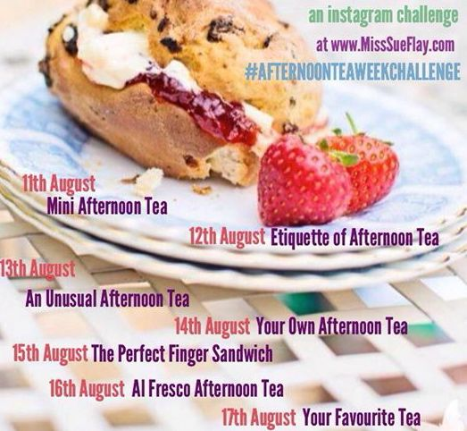 Afternoon Tea Week Instagram Challenge with Miss Sue Flay